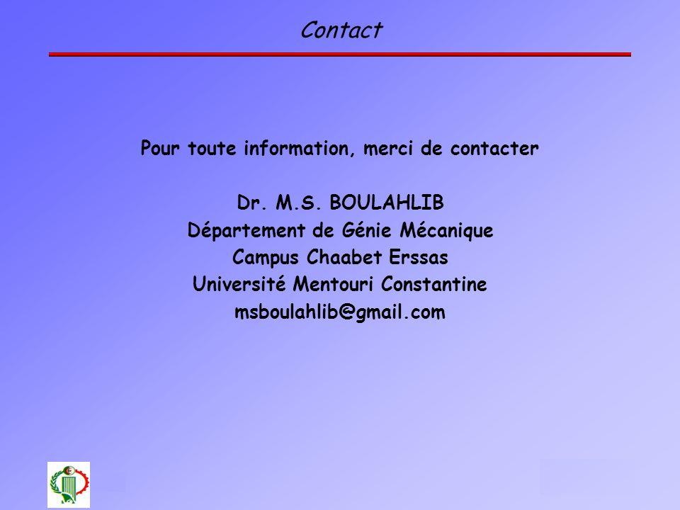 Contact Pour toute information, merci de contacter Dr. M.S. BOULAHLIB
