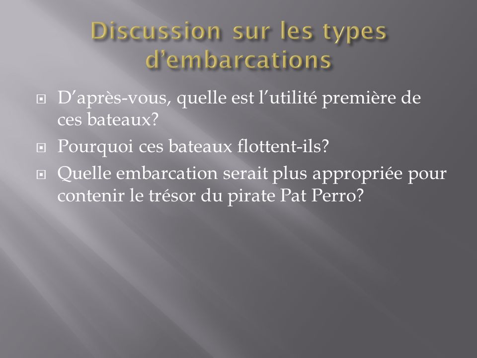 Discussion sur les types d'embarcations