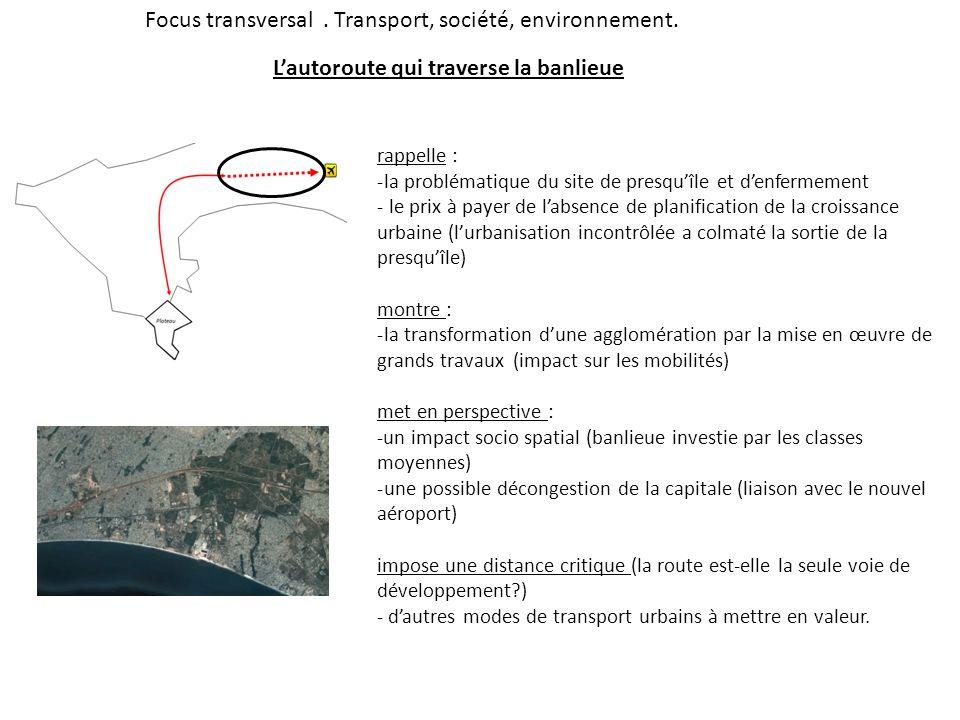 Focus transversal . Transport, société, environnement.