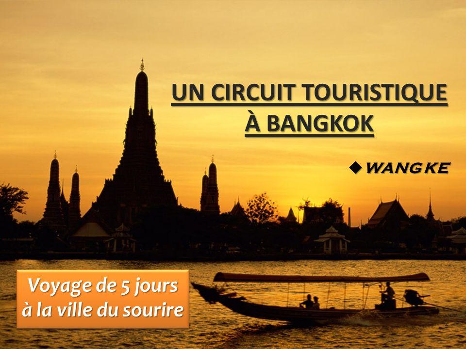 UN CIRCUIT TOURISTIQUE À BANGKOK