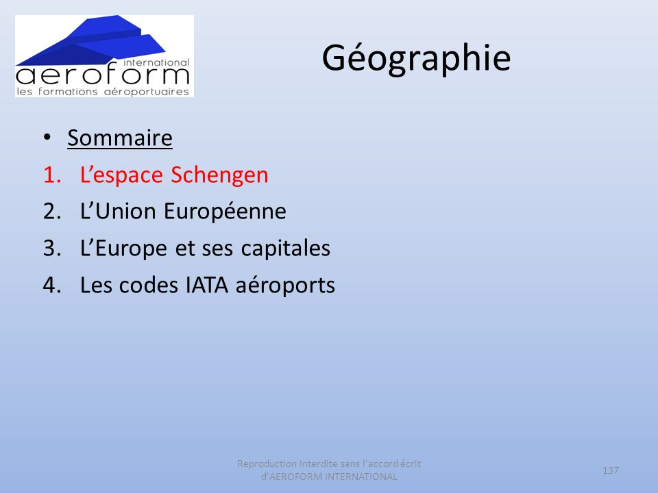 Reproduction Interdite sans l accord écrit d AEROFORM INTERNATIONAL