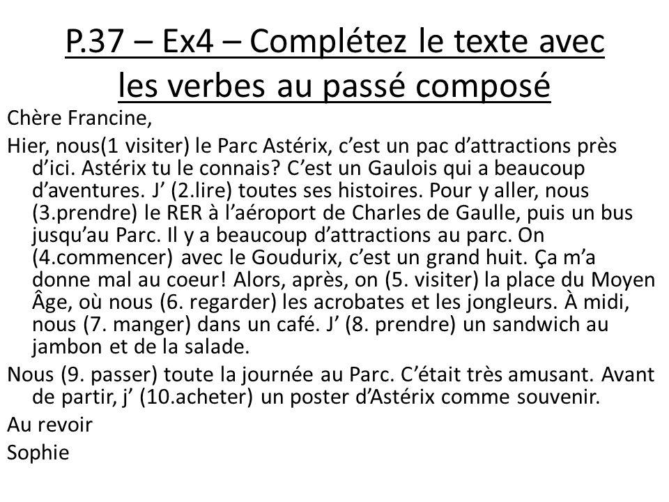 P.37 – Ex4 – Complétez le texte avec les verbes au passé composé