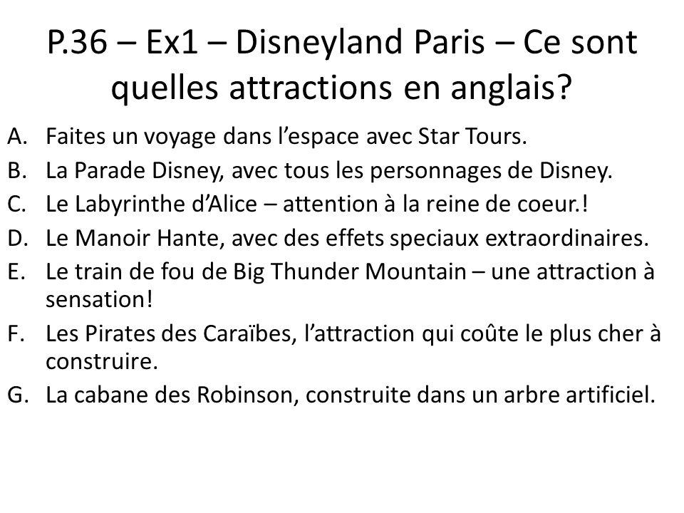 P.36 – Ex1 – Disneyland Paris – Ce sont quelles attractions en anglais