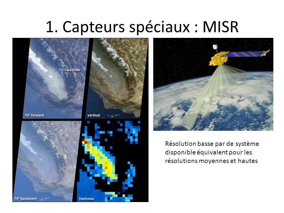 1. Capteurs spéciaux : MISR