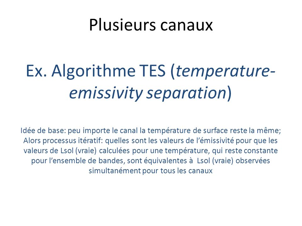 Ex. Algorithme TES (temperature-emissivity separation)
