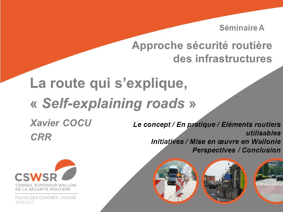 La route qui s'explique, « Self-explaining roads »