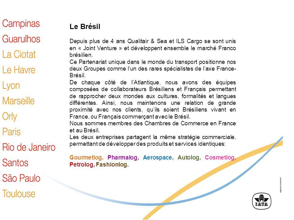 Le Brésil Depuis plus de 4 ans Qualitair & Sea et ILS Cargo se sont unis en « Joint Venture » et développent ensemble le marché Franco brésilien.