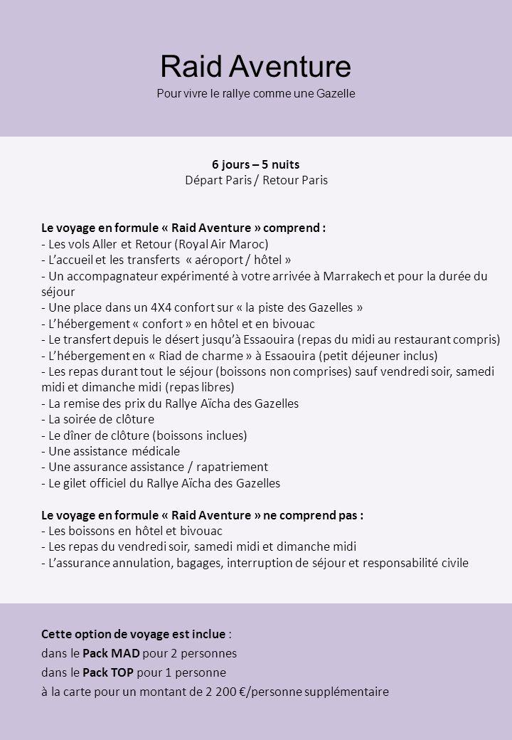 Raid Aventure 6 jours – 5 nuits Départ Paris / Retour Paris