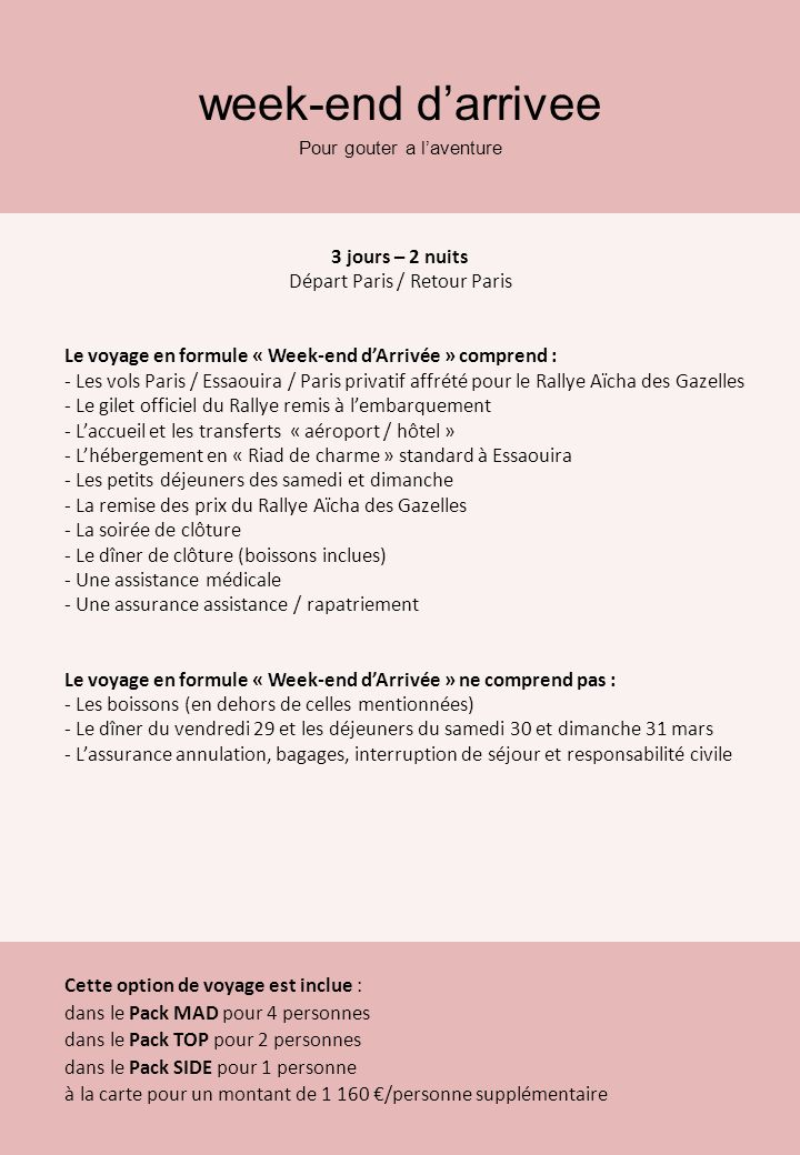 week-end d'arrivee 3 jours – 2 nuits Départ Paris / Retour Paris