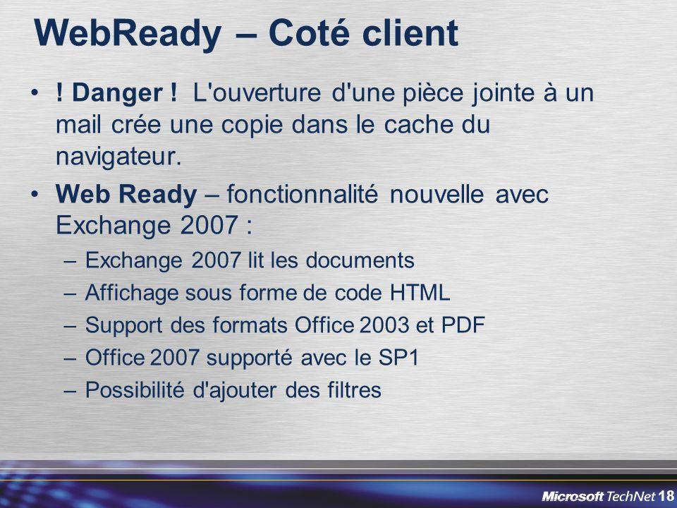 WebReady – Coté client ! Danger ! L ouverture d une pièce jointe à un mail crée une copie dans le cache du navigateur.