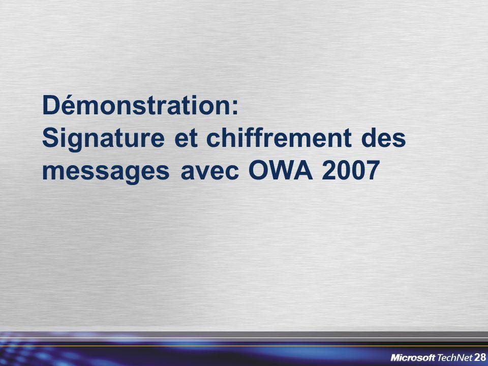 Démonstration: Signature et chiffrement des messages avec OWA 2007
