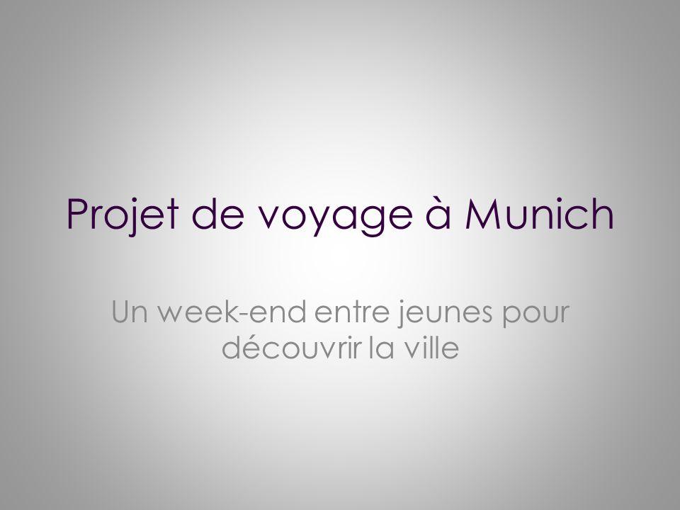 Projet de voyage à Munich