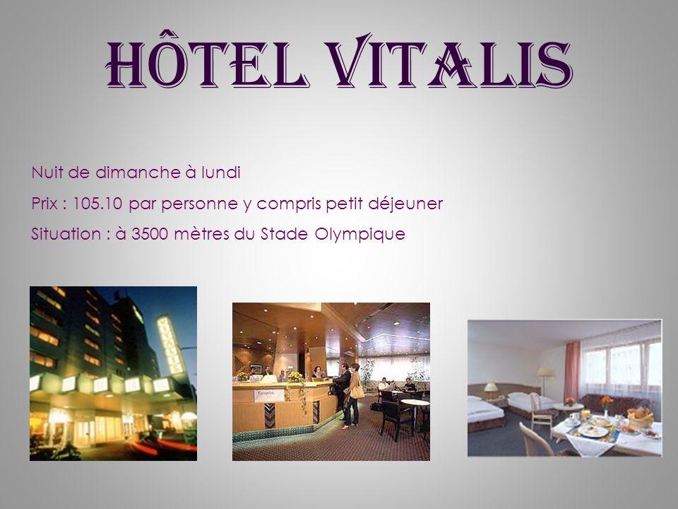 Hôtel Vitalis Nuit de dimanche à lundi