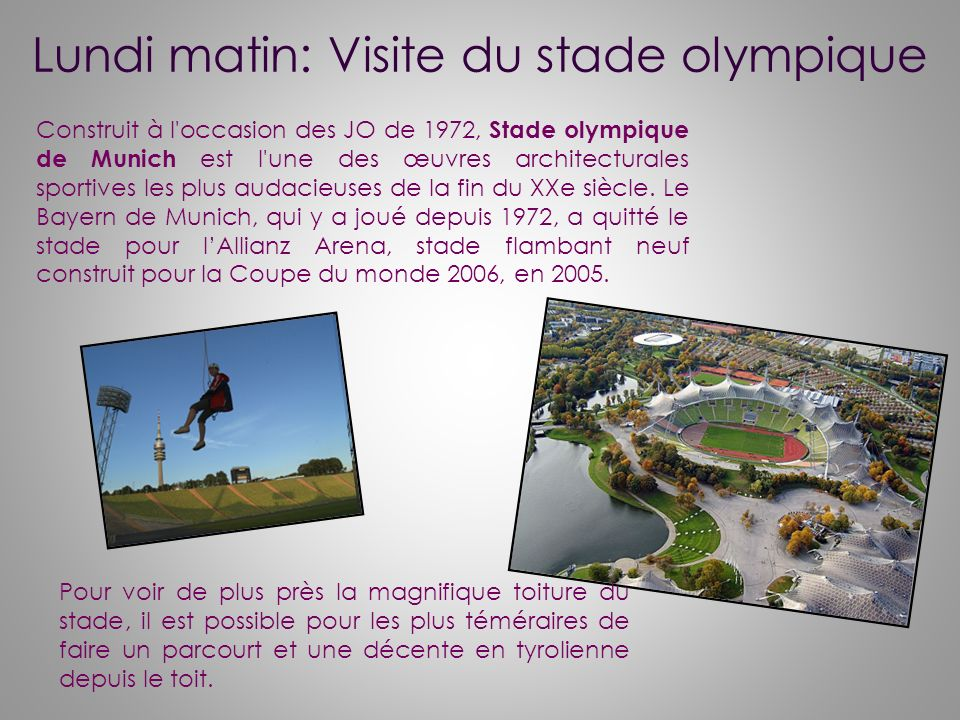 Lundi matin: Visite du stade olympique