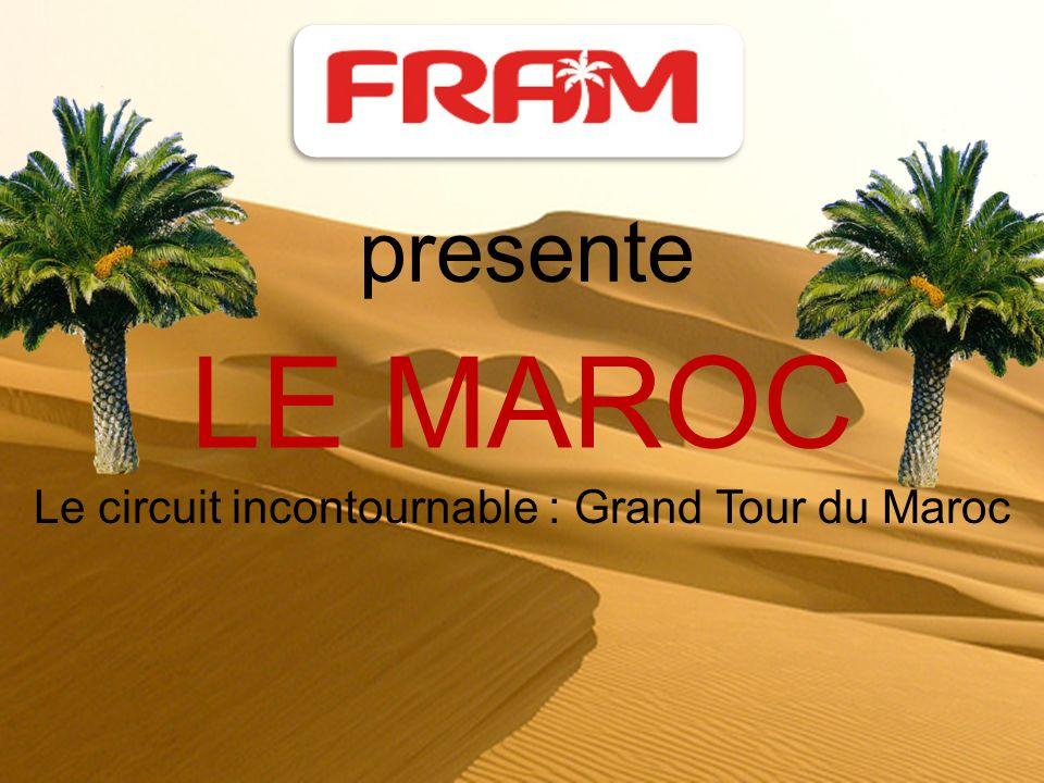 Le circuit incontournable : Grand Tour du Maroc