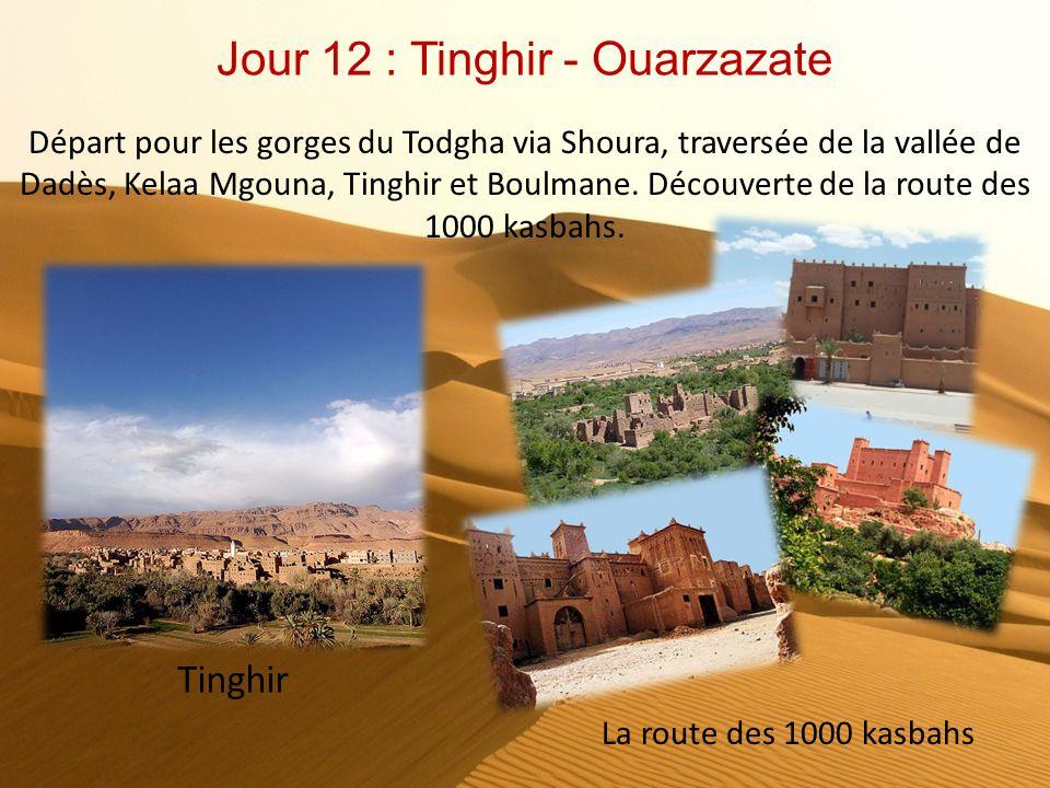 Jour 12 : Tinghir - Ouarzazate