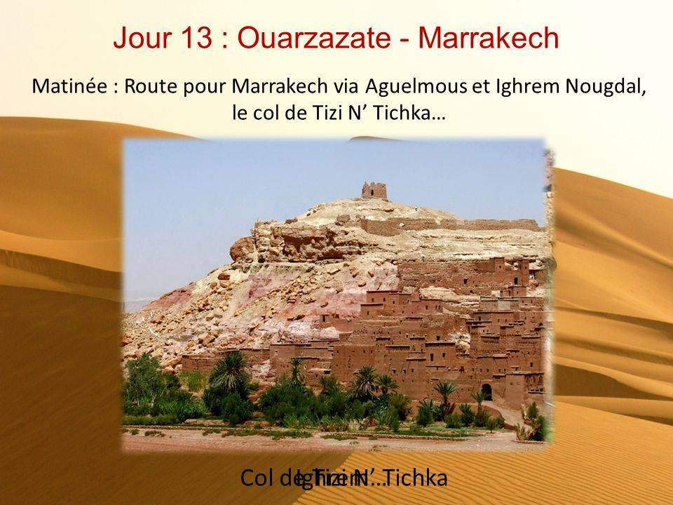 Jour 13 : Ouarzazate - Marrakech