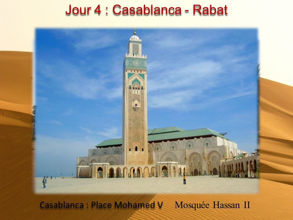 Jour 4 : Casablanca - Rabat