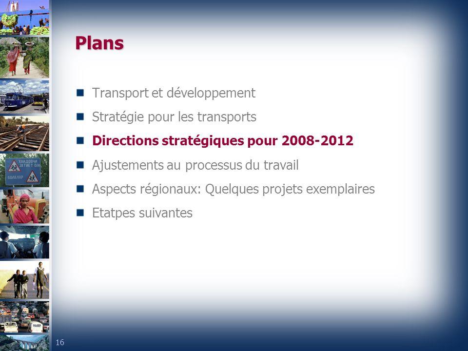 Plans Transport et développement Stratégie pour les transports