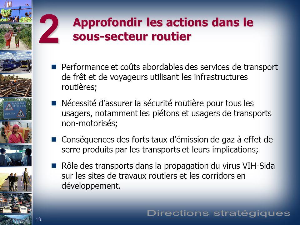 Approfondir les actions dans le sous-secteur routier