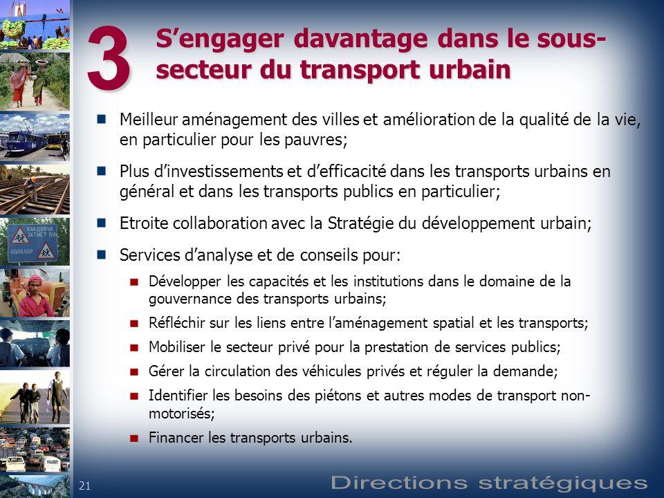 S'engager davantage dans le sous-secteur du transport urbain