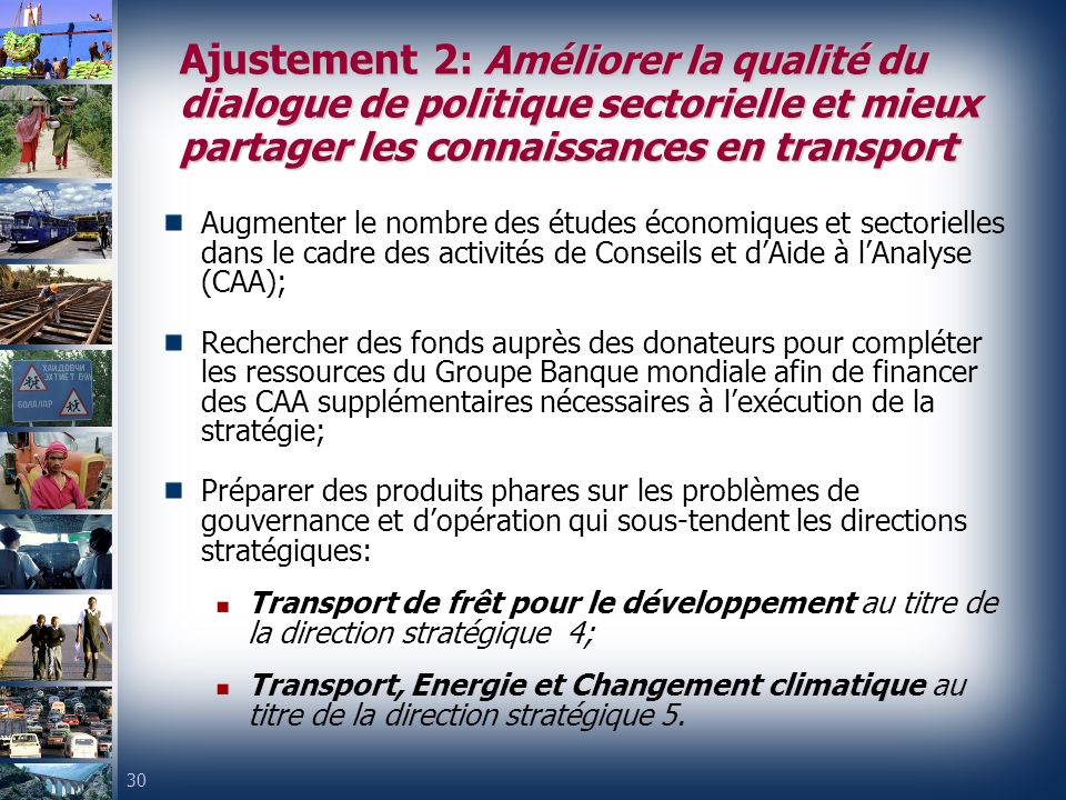 Ajustement 2: Améliorer la qualité du dialogue de politique sectorielle et mieux partager les connaissances en transport