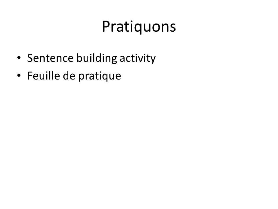 Pratiquons Sentence building activity Feuille de pratique