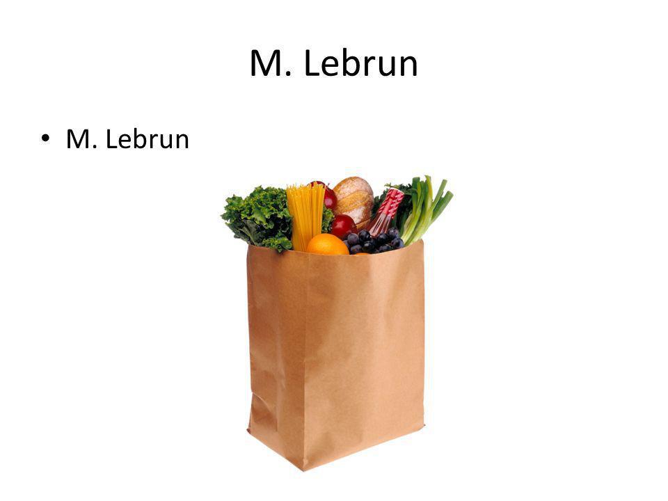 M. Lebrun M. Lebrun