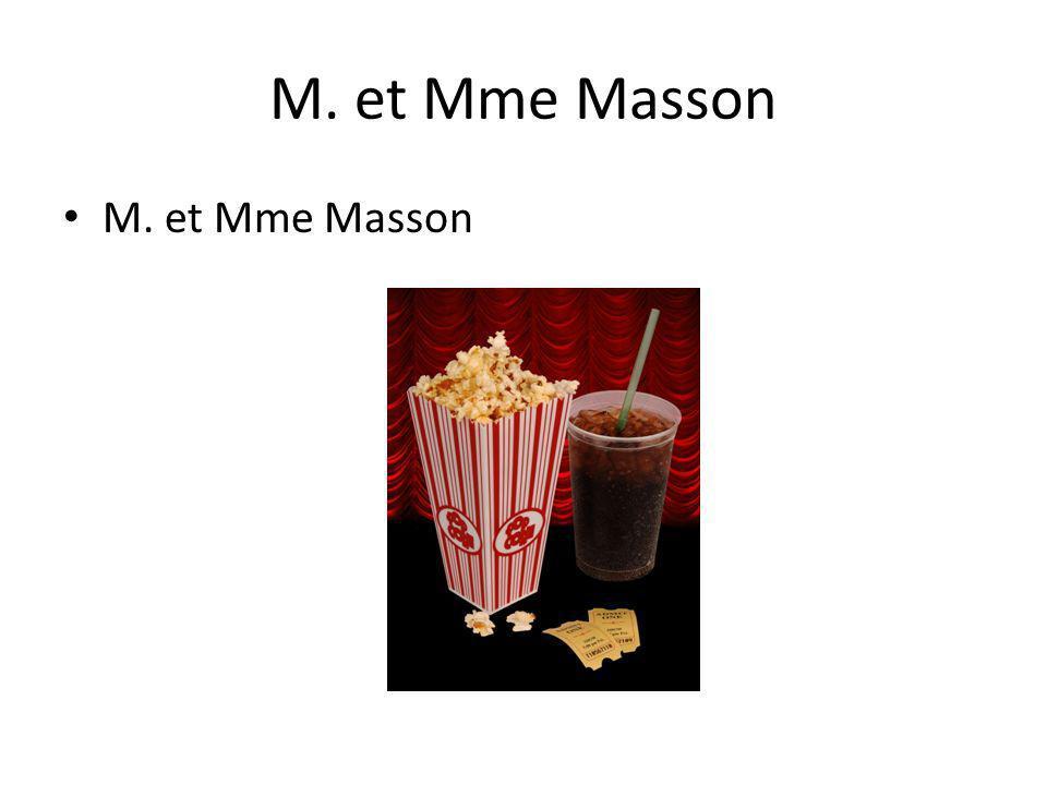 M. et Mme Masson M. et Mme Masson