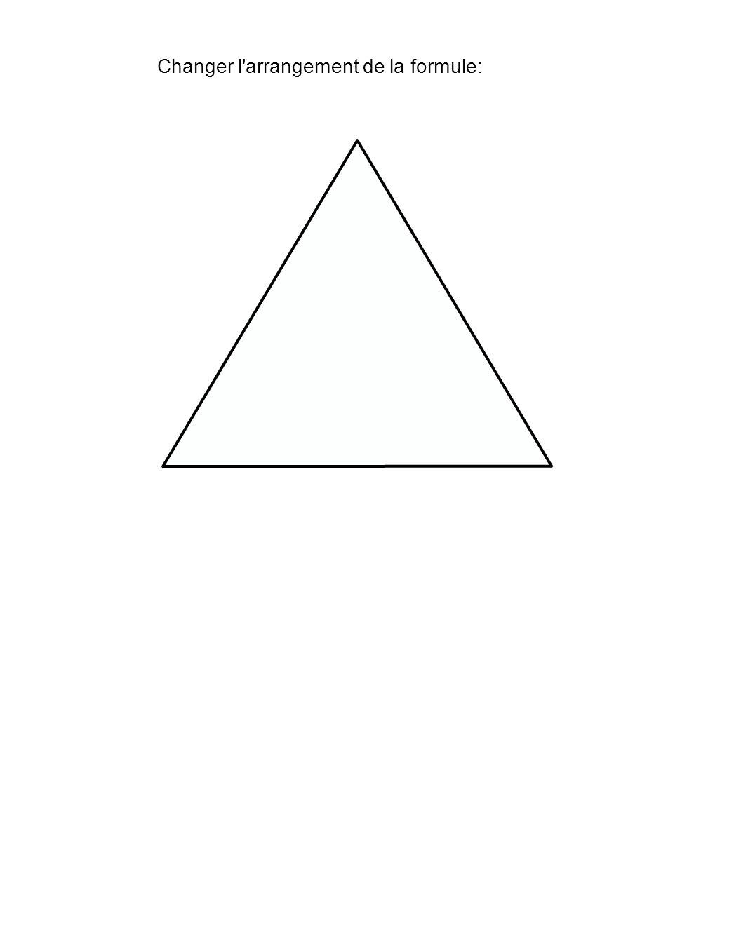 Changer l arrangement de la formule: