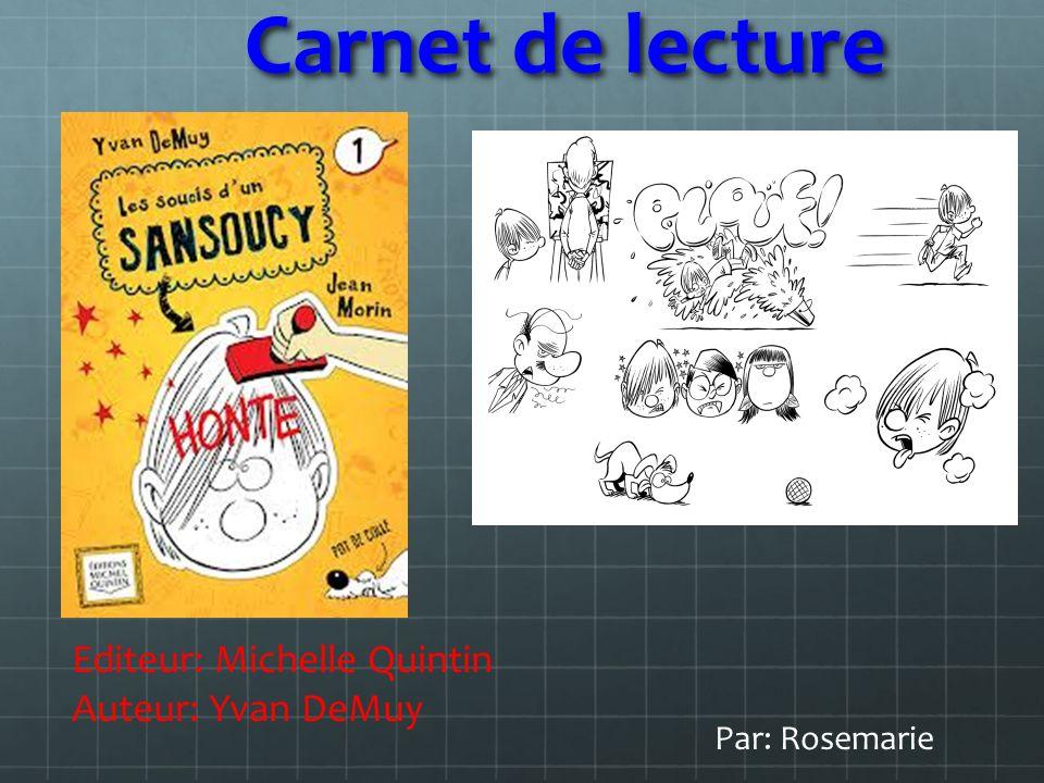 Carnet de lecture Editeur: Michelle Quintin Auteur: Yvan DeMuy