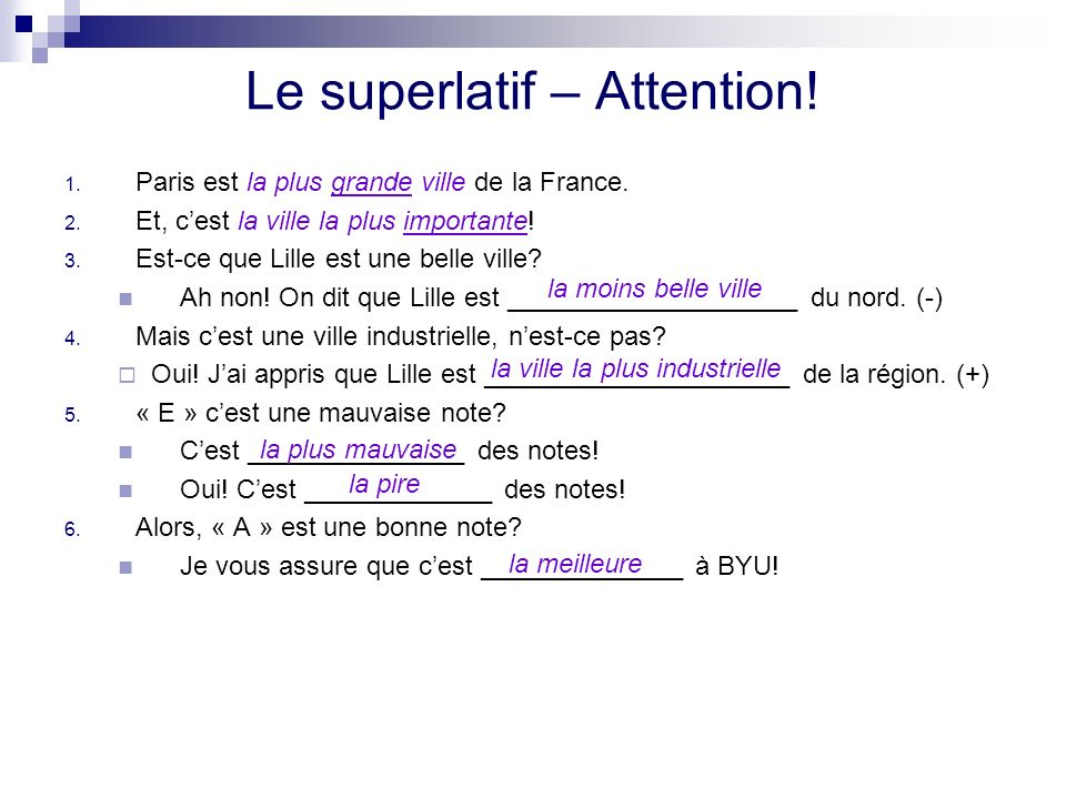 Le superlatif – Attention!