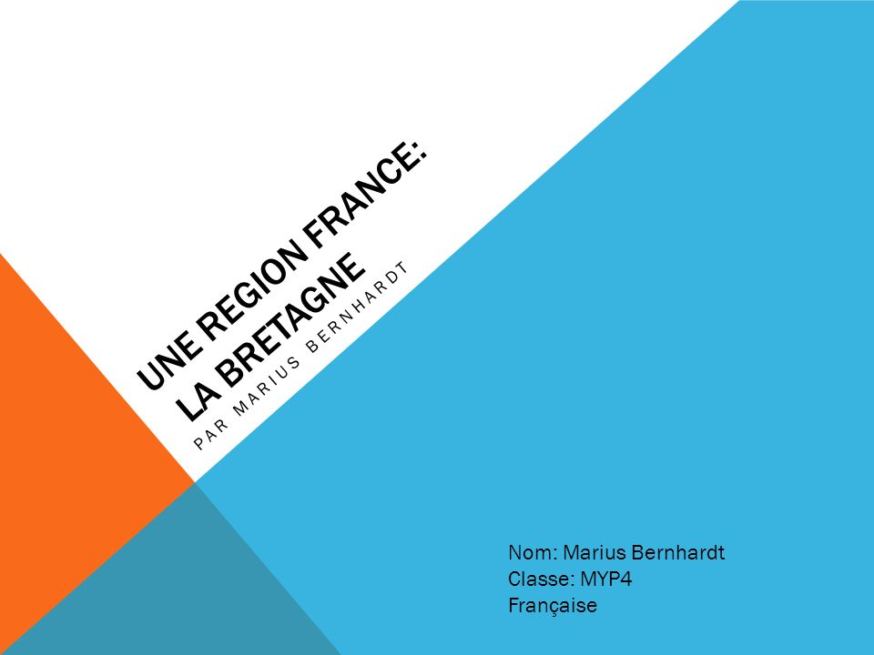 Une Region France: La Bretagne