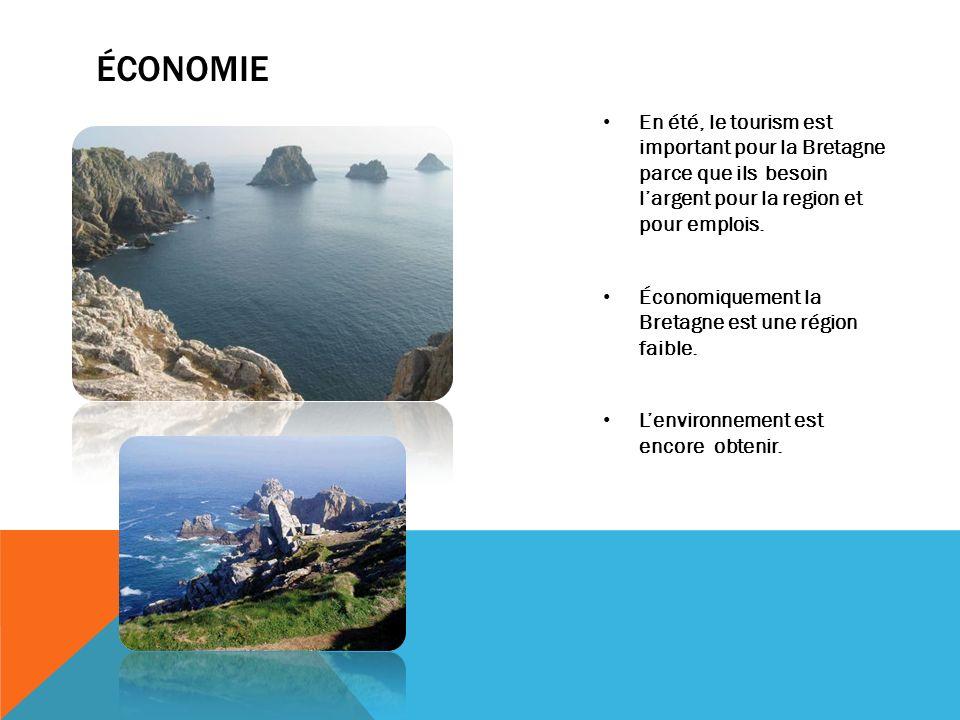 économie En été, le tourism est important pour la Bretagne parce que ils besoin l'argent pour la region et pour emplois.