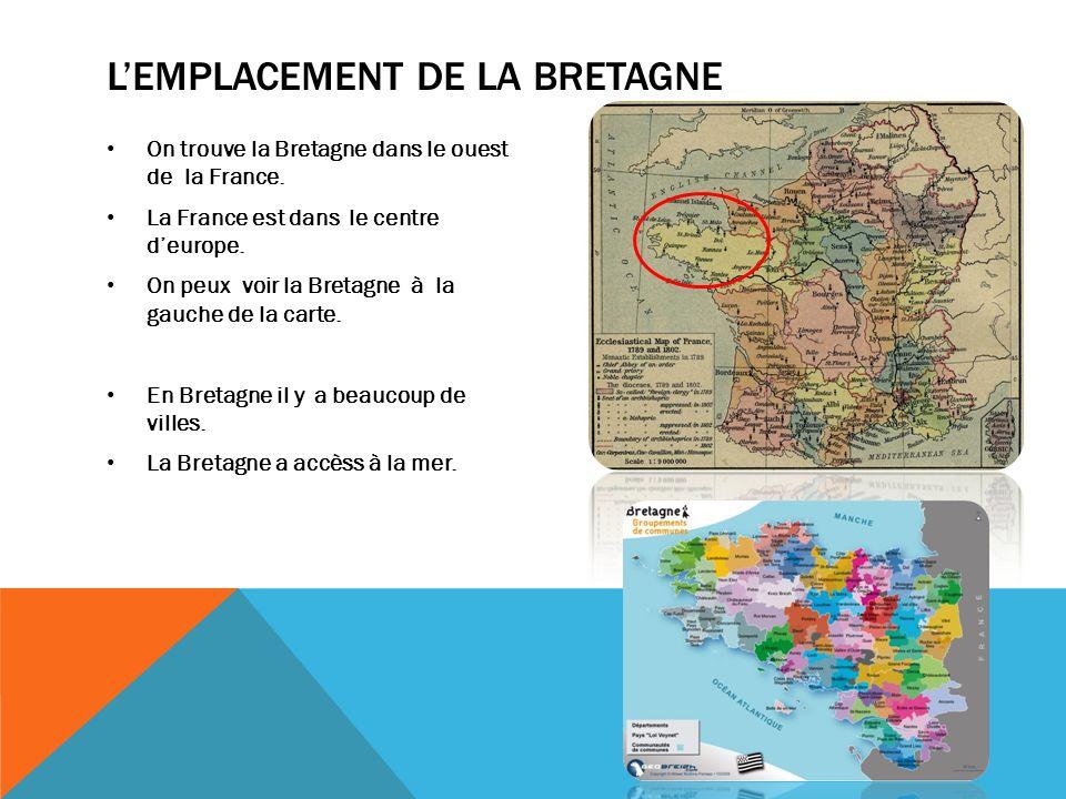 L'emplacement de LA Bretagne