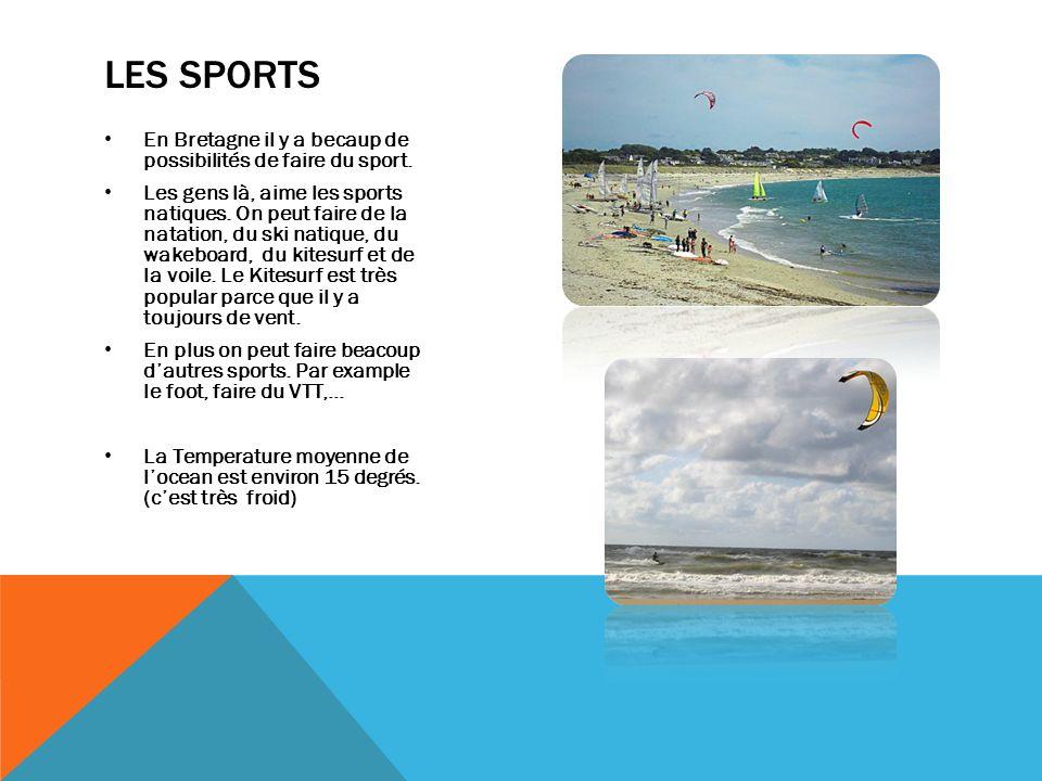 Les Sports En Bretagne il y a becaup de possibilités de faire du sport.