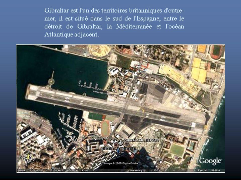 Gibraltar est l un des territoires britanniques d outre-mer, il est situé dans le sud de l Espagne, entre le détroit de Gibraltar, la Méditerranée et l océan Atlantique adjacent.