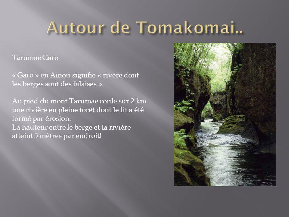 Autour de Tomakomai.. Tarumae Garo