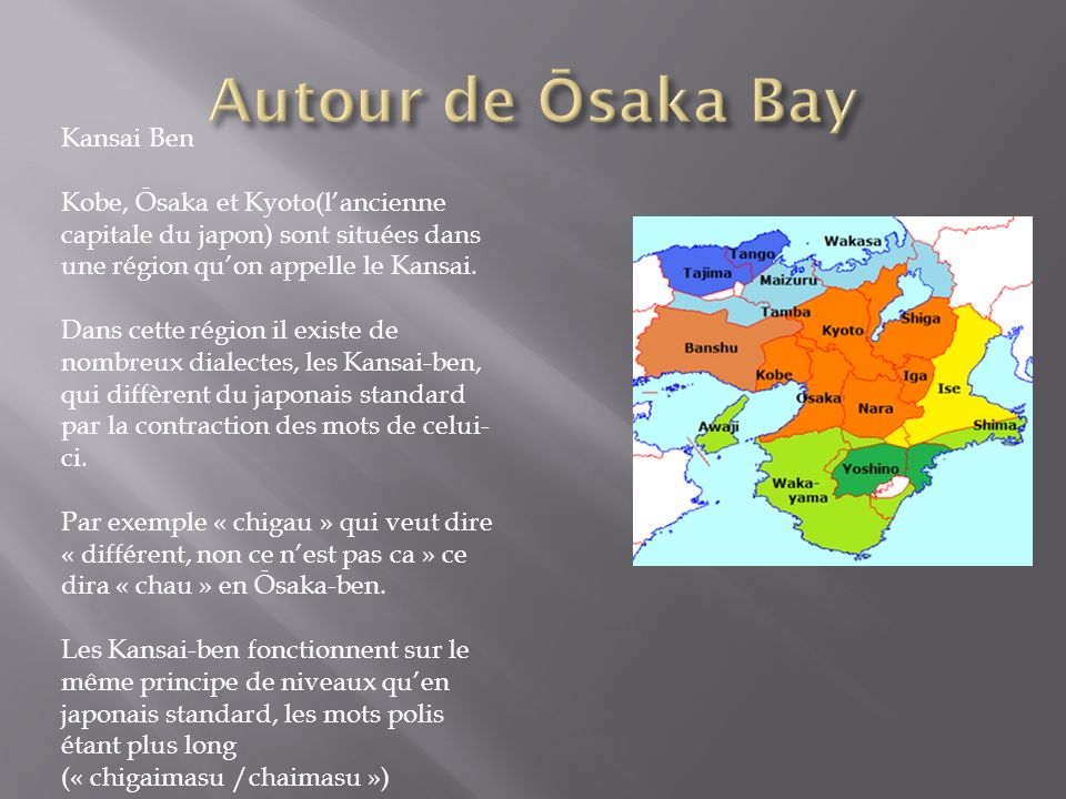 Autour de Ōsaka Bay Kansai Ben