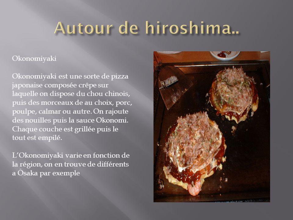 Autour de hiroshima.. Okonomiyaki
