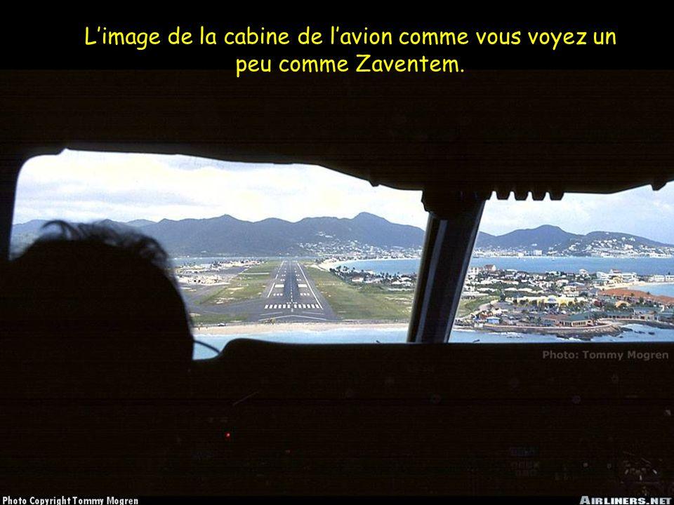 L'image de la cabine de l'avion comme vous voyez un peu comme Zaventem.