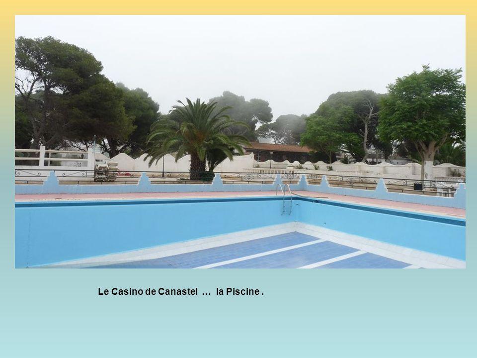Le Casino de Canastel … la Piscine .
