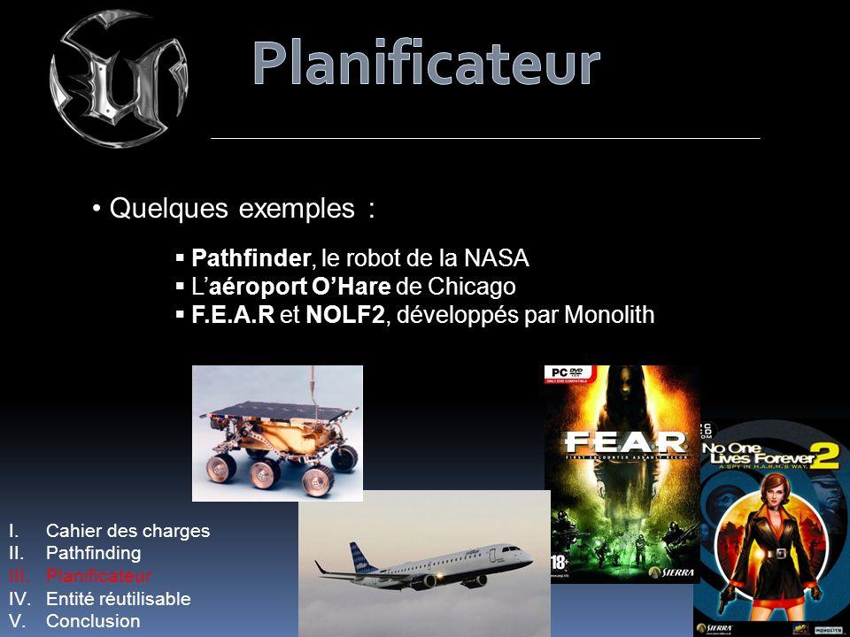 Planificateur Quelques exemples : Pathfinder, le robot de la NASA