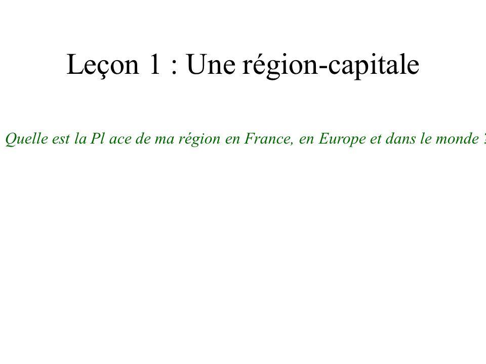Leçon 1 : Une région-capitale