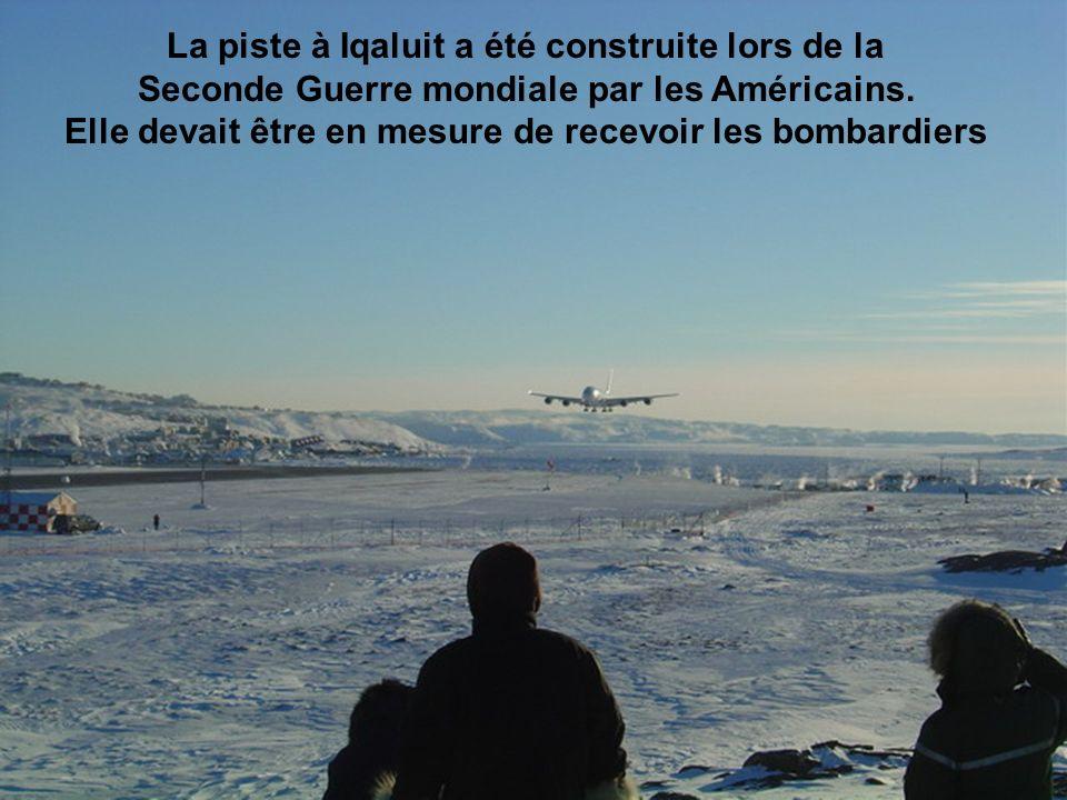 La piste à Iqaluit a été construite lors de la