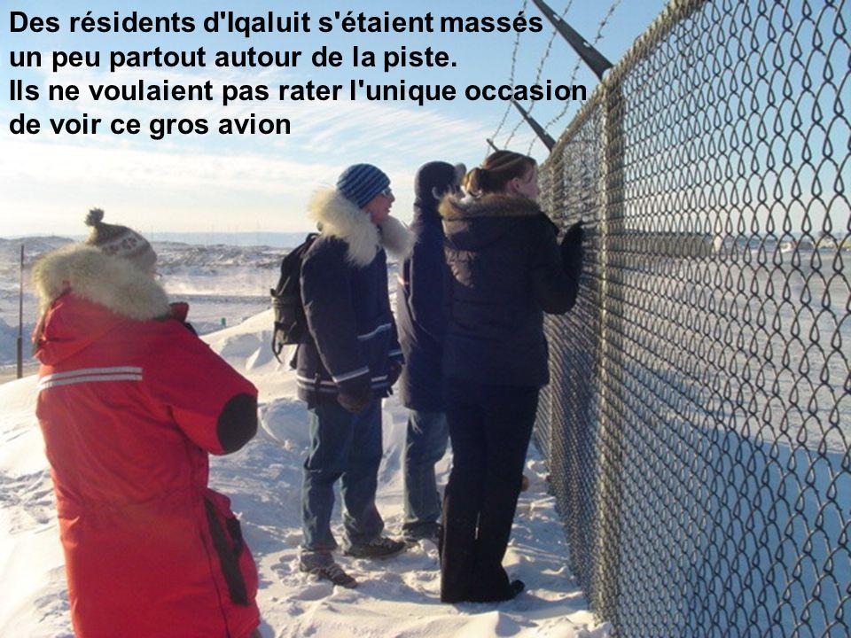Des résidents d Iqaluit s étaient massés