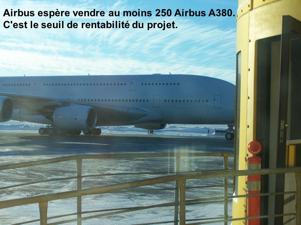 Airbus espère vendre au moins 250 Airbus A380