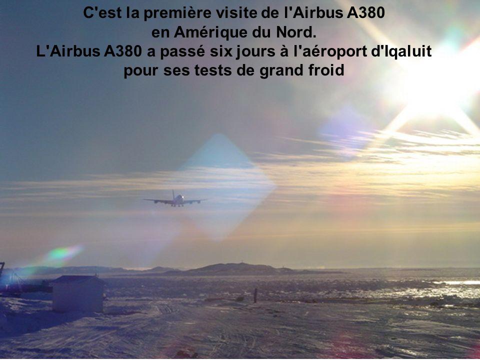 C est la première visite de l Airbus A380
