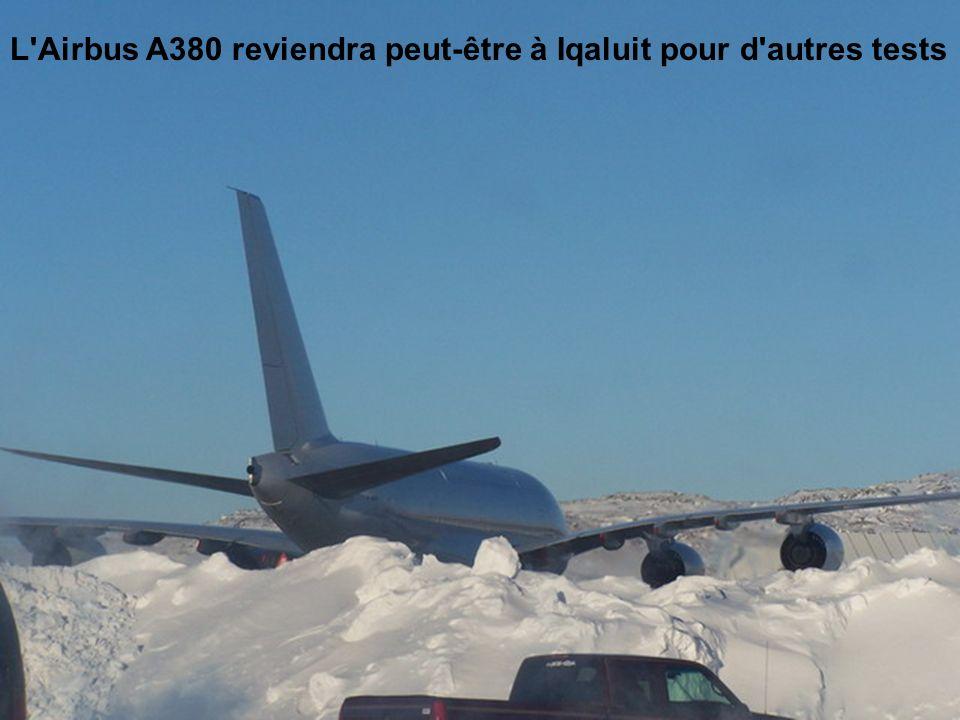 L Airbus A380 reviendra peut-être à Iqaluit pour d autres tests
