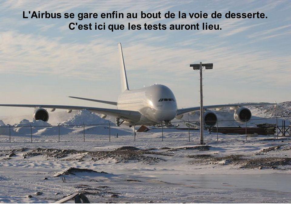 L Airbus se gare enfin au bout de la voie de desserte
